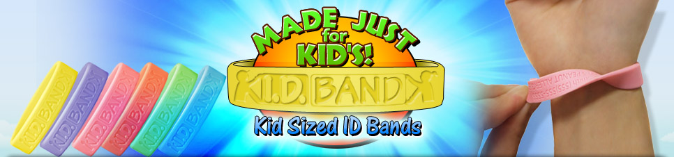 Made Just For Kid's / Kid Sized ID Bands